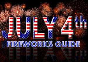 July 4th Fireworks Guide 2015