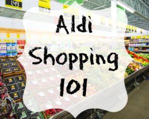 Aldi Shopping 101
