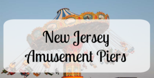 Amusement Piers in New Jersey